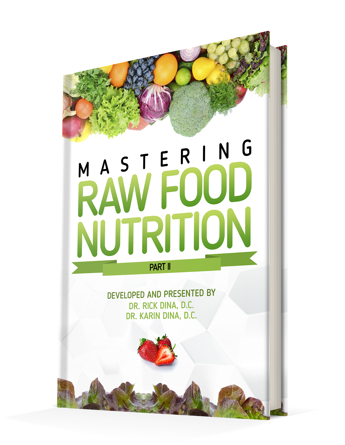 Mastering Raw Food Nutrition – Raw Food Education – The Home of